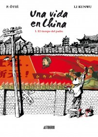 Una vida en China, Vol. 1 by Li Kunwu
