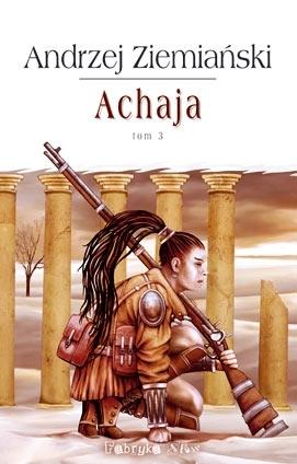 Achaja. Tom III by Andrzej Ziemiański