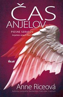 Čas anjelov (Piesne Serafov, #1)