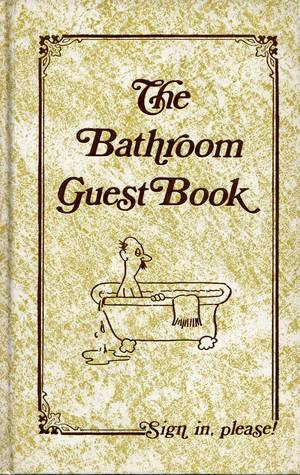 Bathroom Sign In Book the bathroom guest bookjack kreismer