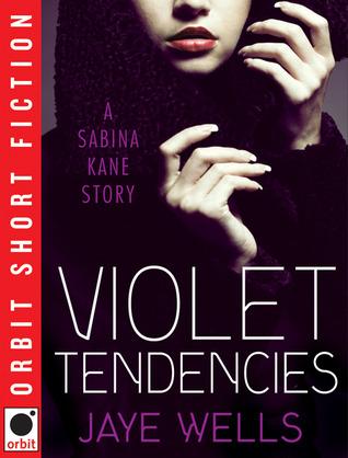 Violet Tendencies by Jaye Wells