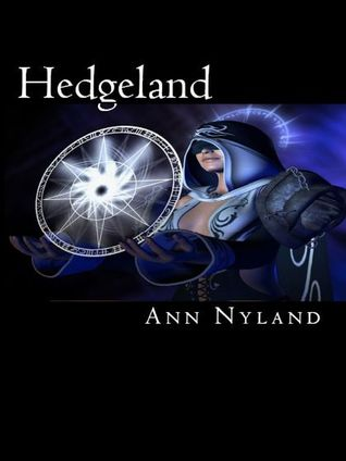Hedgeland (Hedgecraft #1)