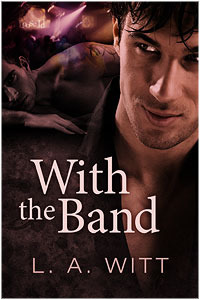 With The Band by L.A. Witt