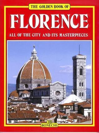 Florence (Art Guide with Folding Map) (Bonechi Golden Book Collection)
