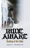 Wide Awake (Academy of the Fallen, #1)