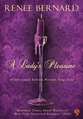 A Lady's Pleasure - Malam-malam Rahasia Bersama Sang Duke by Renee Bernard