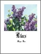Lilacs by Megan Derr