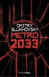 Metro 2033 (Metro, #1)