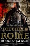 Defender of Rome (Gaius Valerius Verrens, #2)