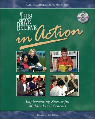 This We Believe in Action by Thomas Owen Erb