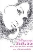 Popcorn Essayists : What Movies Do To Writers