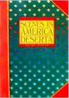 Scenes in America Deserta