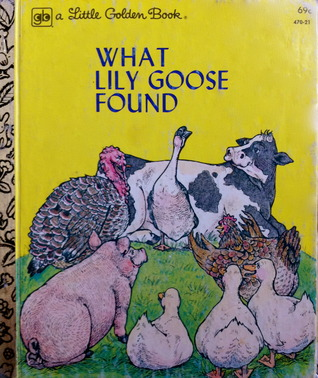 What Lily Goose Found