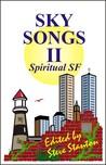 Sky Songs II: Spiritual SF