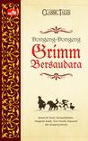 Classic Tales: Dongeng-Dongeng Grimm Bersaudara