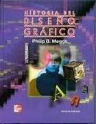 Historia Del Diseno Grafico (Spanish Edition)
