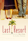 Last Resort by Becca Leone / Rebecca L. Bo...