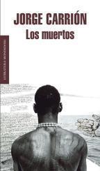 Los muertos by Jorge Carrión