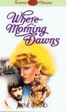 Where Morning Dawns