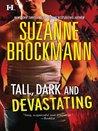 Tall, Dark and Devastating (Tall, Dark and Dangerous #5-6)