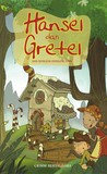 Hansel dan Gretel by Jacob Grimm