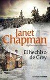 El hechizo de Grey by Janet Chapman