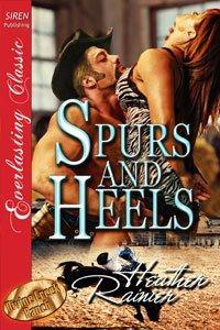 Spurs and Heels (Divine Creek Ranch, #5)
