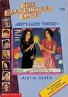 Abby's Lucky Thirteen by Ann M. Martin