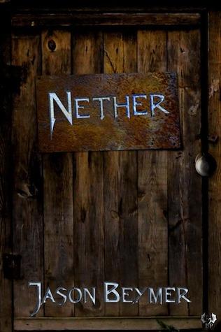 Nether by Jason Beymer