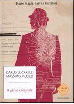 Il genio criminale: Storie di spie, ladri e truffatori