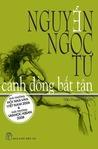 Cánh Đồng Bất Tận by Nguyễn Ngọc Tư