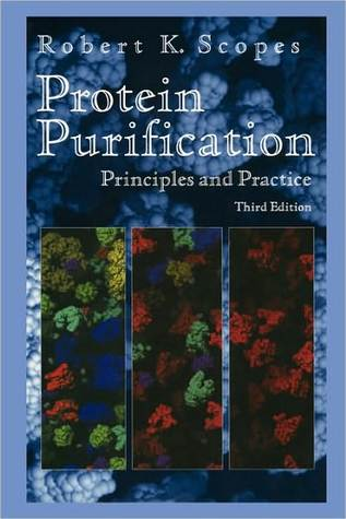 Protein Purification: Principles and Practice