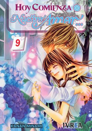 Hoy comienza nuestro amor, 09 (kyou, koi wo hajimemasu, #9)