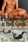 Handcuffs and Ball Gags by Kim Dare