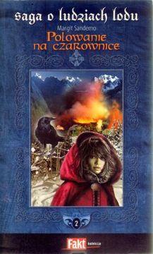 Polowanie na czarownice by Margit Sandemo