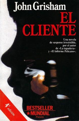 El cliente/ The Client [Dec 01, 1994] Grisham, John