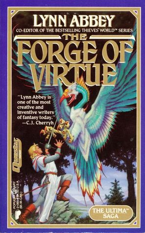The Forge of Virtue by Lynn Abbey