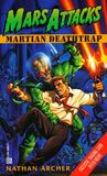 Mars Attacks #1: Martian Deathtrap (Mars Attacks)