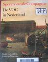 Sporen van de Compagnie: de VOC in Nederland