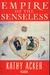 Empire of the Senseless (Picador Books)