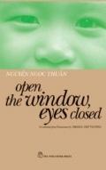 Open the Window, Eyes Closed