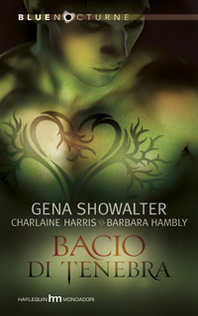 Bacio di tenebra (Includes: Lords of the Underworld, #4.5)