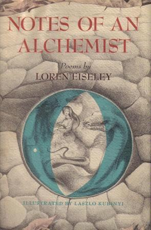 notes of an alchemist by loren eiseley 1067319