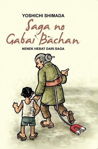 Saga no Gabai Bachan - Nenek Hebat dari Saga by Yoshichi Shimada
