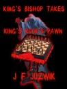 King's Bishop Takes King's Rook's Pawn