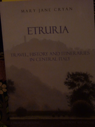 Etruria Travel, history and Itineraries in Central Italy