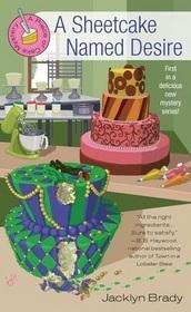 A Sheetcake Named Desire by Jacklyn Brady