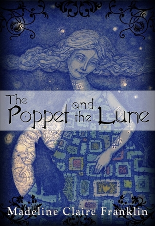 The Poppet and the Lune (The Poppet and the Lune, #1-4)