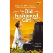 An Old Fashioned Girl (Orange Books)