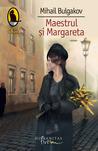 Maestrul şi Margareta by Mikhail Bulgakov